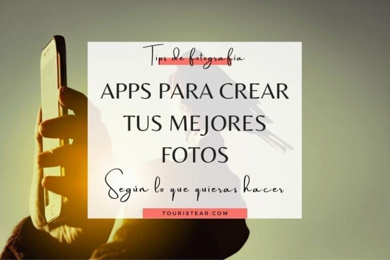 7 Apps para crear tus mejores fotos