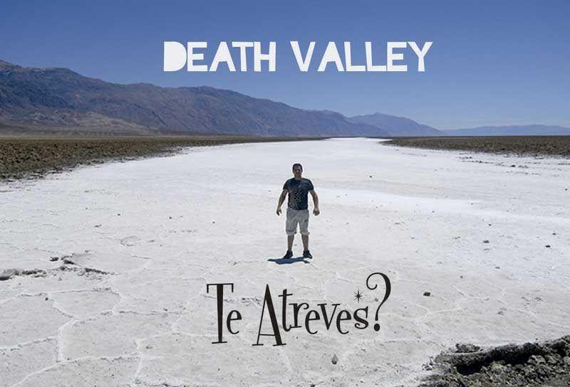 Death Valley o Valle de la Muerte: que ver en esta visita?
