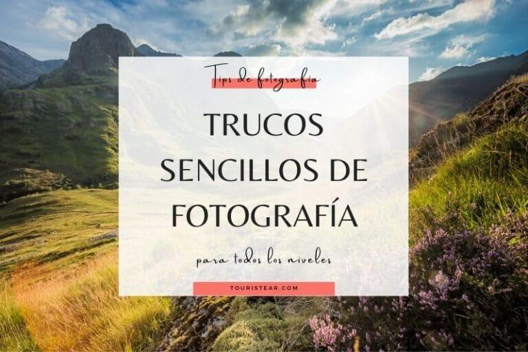 Trucos de Fotografía Sencillos para Viajeros