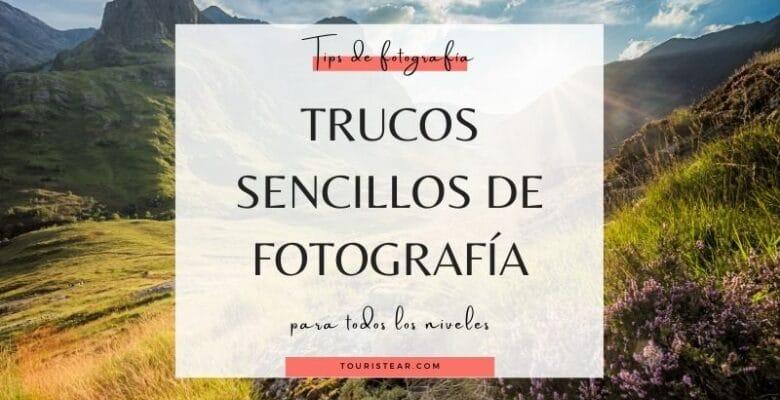 Tips para hacer fotos para principiantes