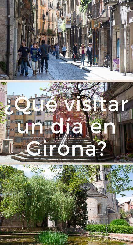 Girona en un dia que visitar