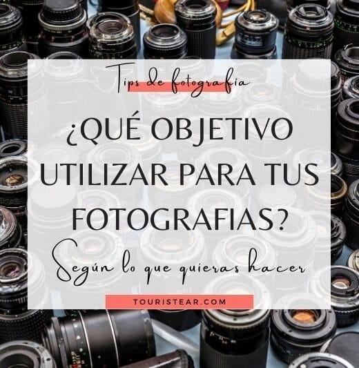 que objetivo utilizar según el tipo de fotografia