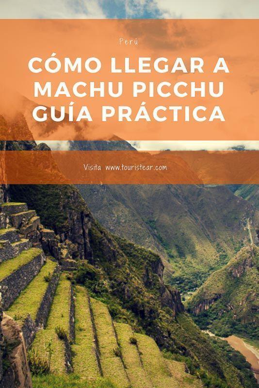Guía práctica para recorrer machu picchu por tu cuenta, Perú