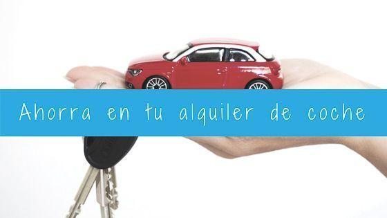 ahorra en tu alquiler de coche