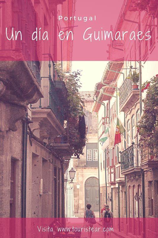 Qué ver en Guimaraes en 1 día, Portugal