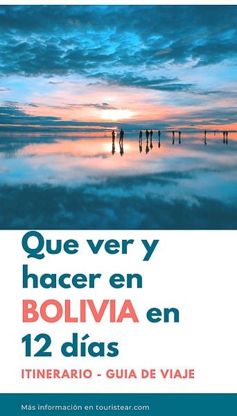 Itinerario de Bolivia en 12 días por tierra.