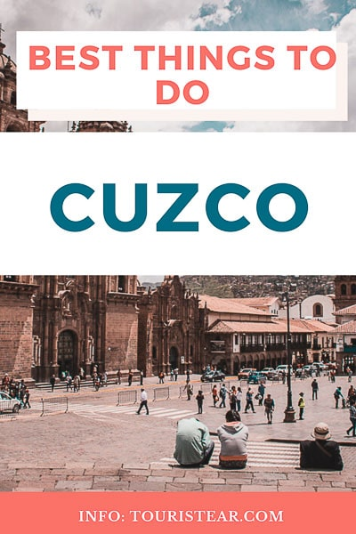 Best things to do in Cuzco, Peru