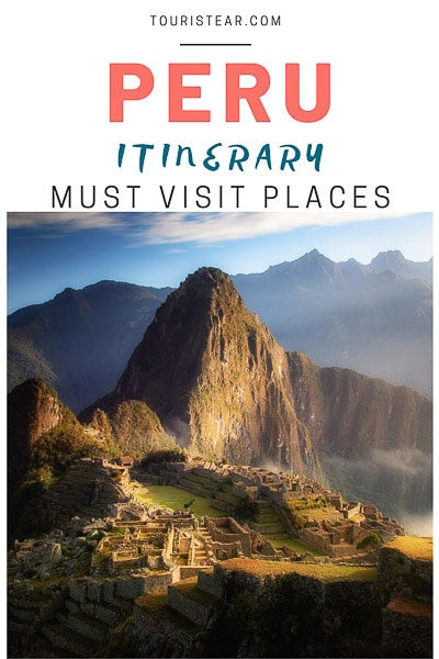 Itinerary to visit peru in 12 days, must visit places in Peru