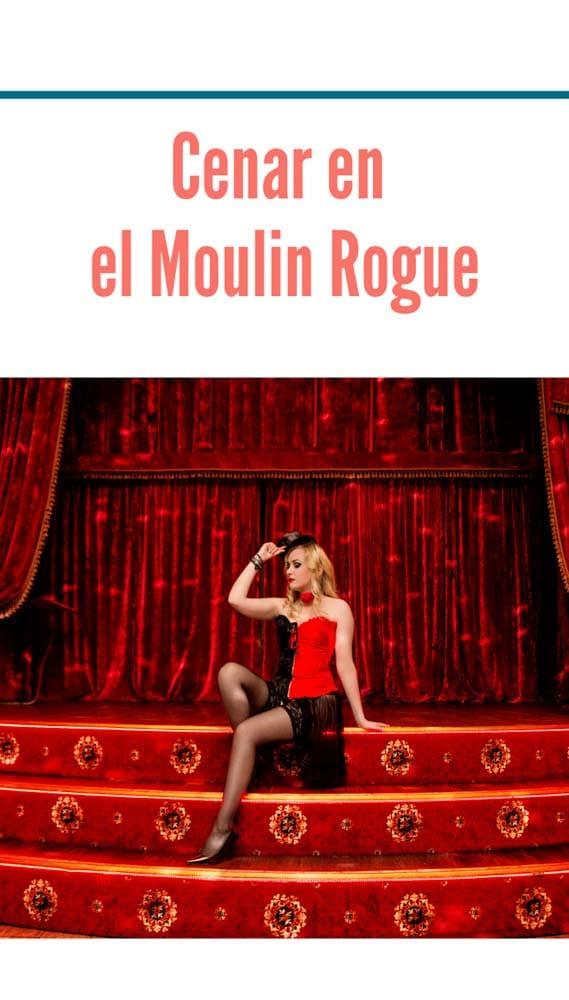 Cenar en el Moulin rouge de Paris