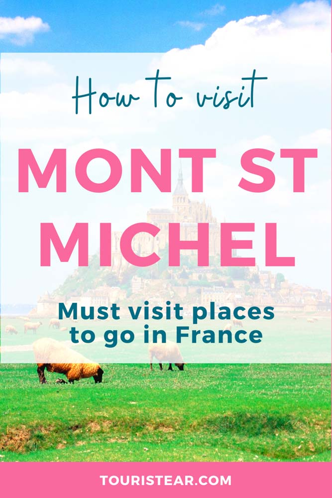 How to get to Mont St Michel, Normandy, France