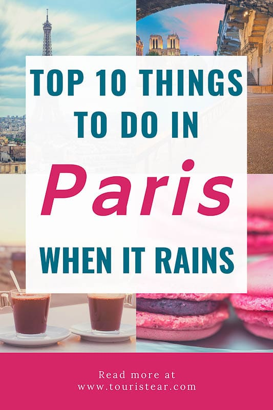 Top 10 things to do in paris when it's rainy