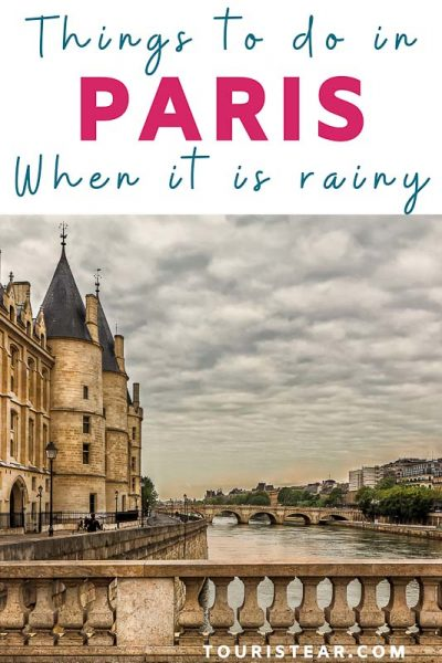things to do in paris when it is rainy