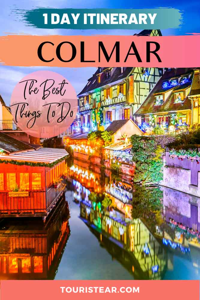 Best things to do in Colmar, Alsace, France