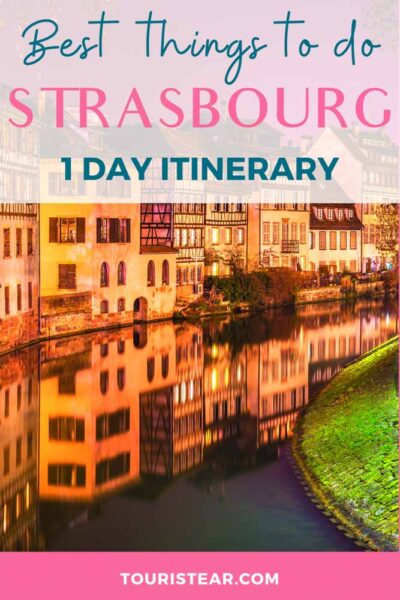 1 day itinerary in Strasbourg