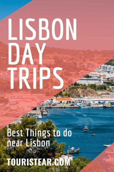 Best Lisbon day trips