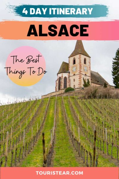 4 day itinerary Alsace road trip