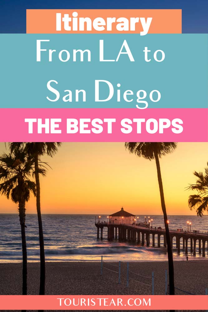 Best Stop from Los Angeles To San Diego