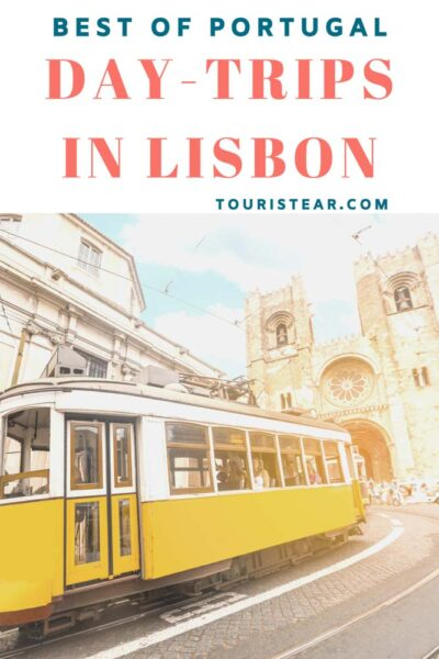 Things to do near Lisbon