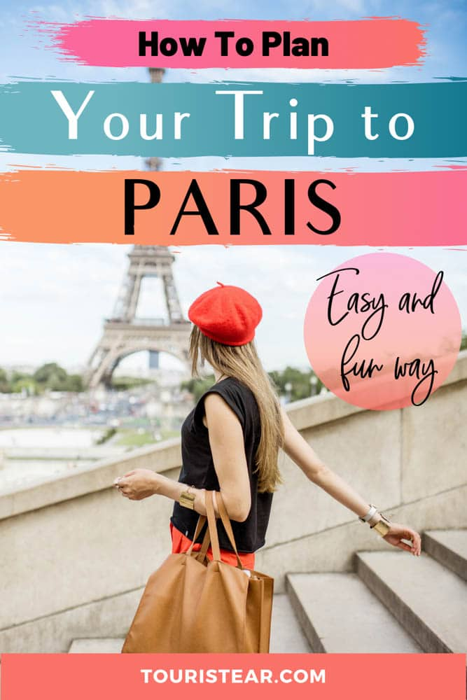 How to plan Your trip to Paris. The easy way.