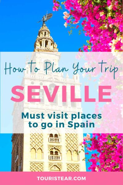 Things to do in Seville in 2 or 3 days