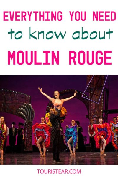 Moulin Rouge, everything you need to know