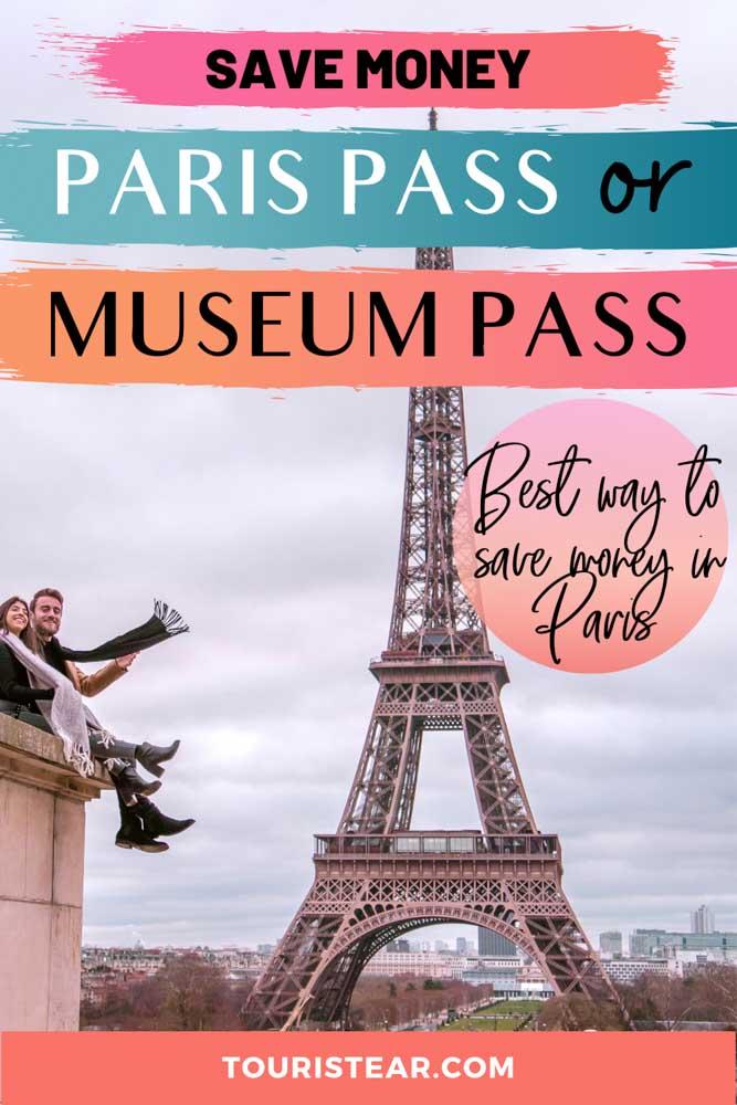 Travel to Paris with Paris Pass or Museum Pass?