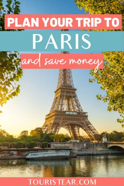 How to plan Your trip to Paris and save money