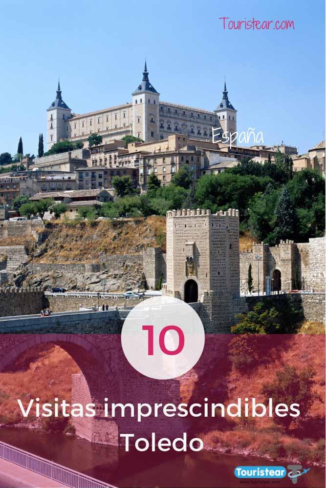 Visitas imprescindibles que ver en Toledo
