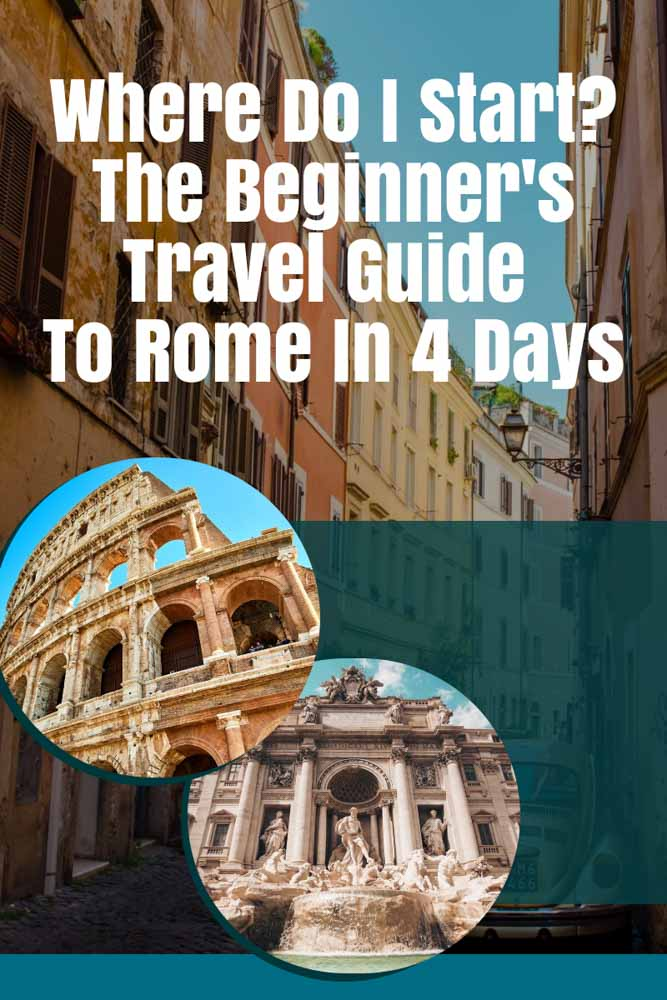 Travel guide to Rome in 4 days