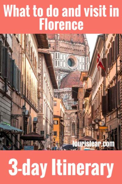 What to see in Florence in 3 day