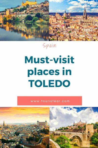 Must visit places in Toledo