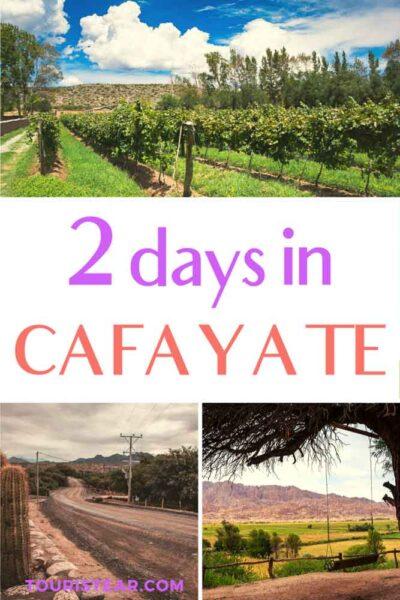 2 days in Cafayate, Argentina