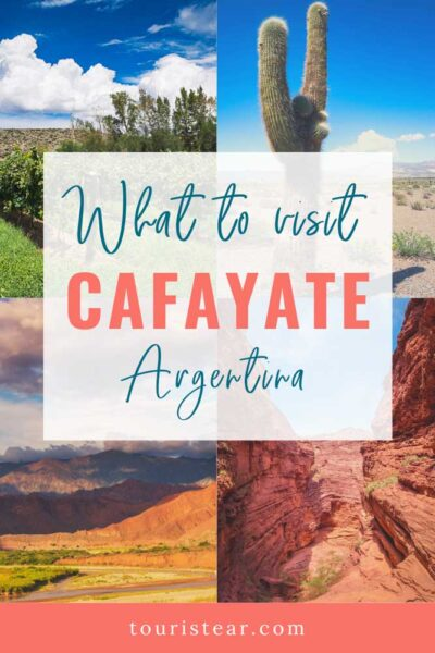What to see in Cafayate, Salta, Argentina