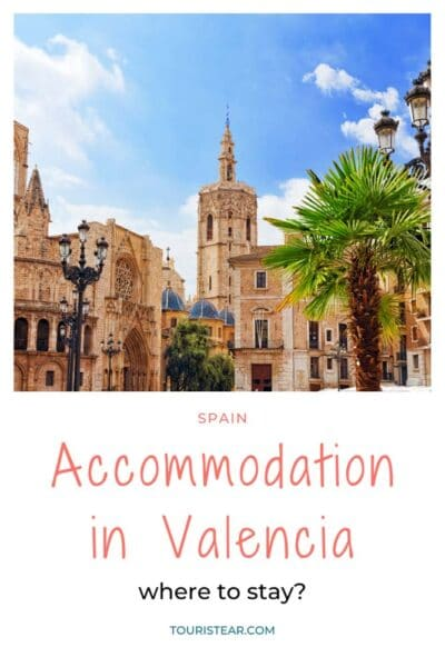 where to stay in Valencia in a week end