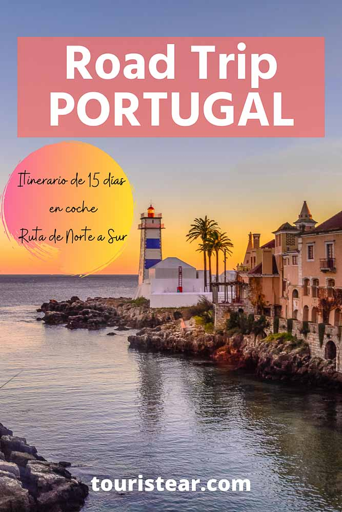 ruta por Portugal en coche de norte a sur