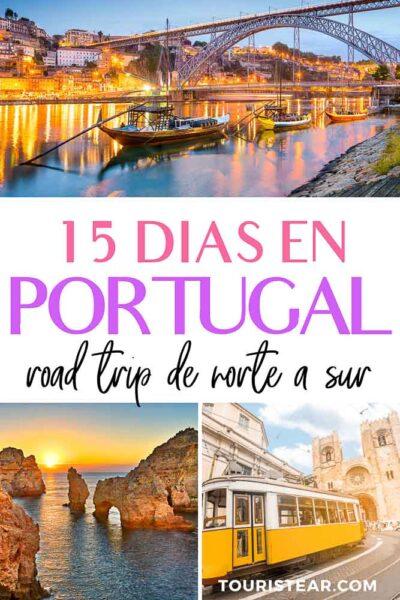 Que ver en Portugal en 15 días.