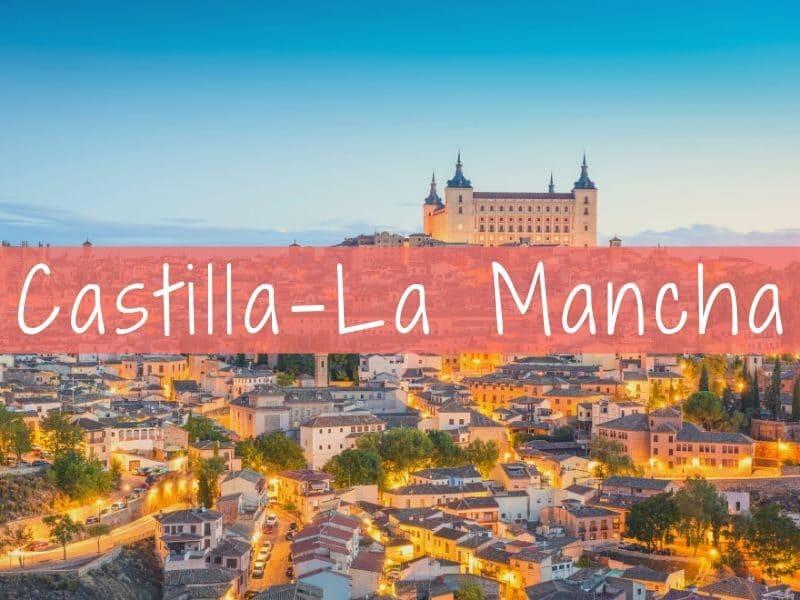 Travel to Castilla la Mancha