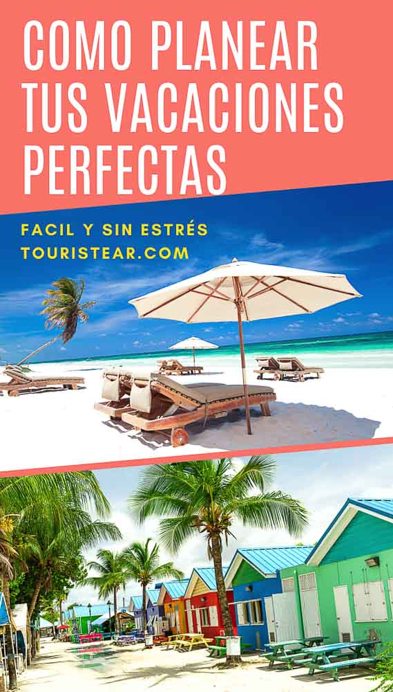 como planificar tus vacaciones perfectas