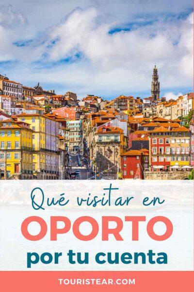 Que Ver Y Hacer En Oporto Más De 10 Visitas Imprescindibles