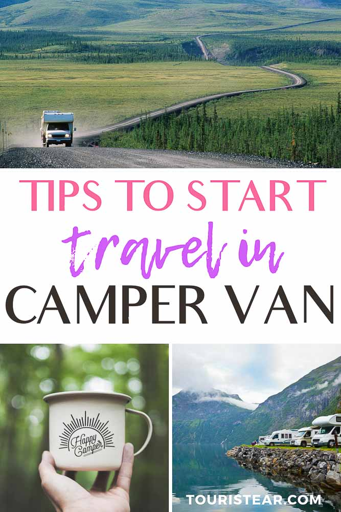 Tips to start travel in camper van