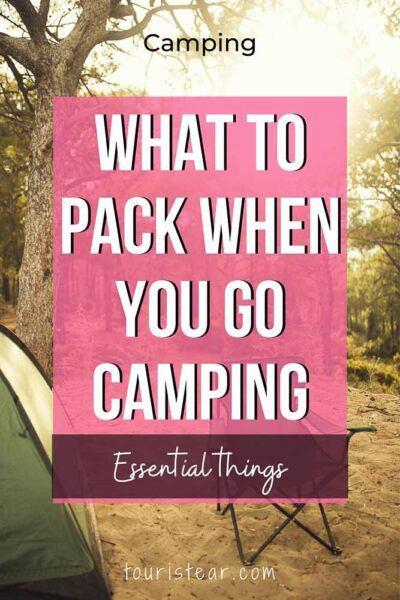 What to pack when you go camping