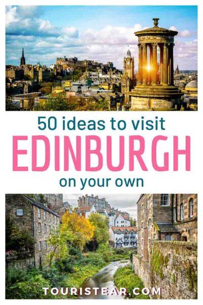 50 Ideas to visit Edinburgh on your own