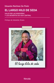 El largo hilo de Seda de Ana Diaz Hernandez, libros de viaje