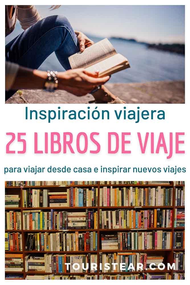 25 libros de viaje que te inpiraran nuevos