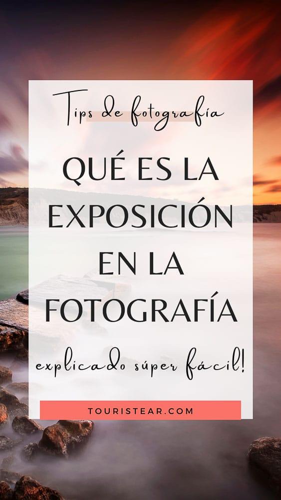 Qué es la exposición en la fotografía
