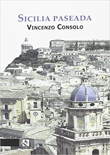 Libro de viajes Sicilia Paseada de Vincenzo Consolo