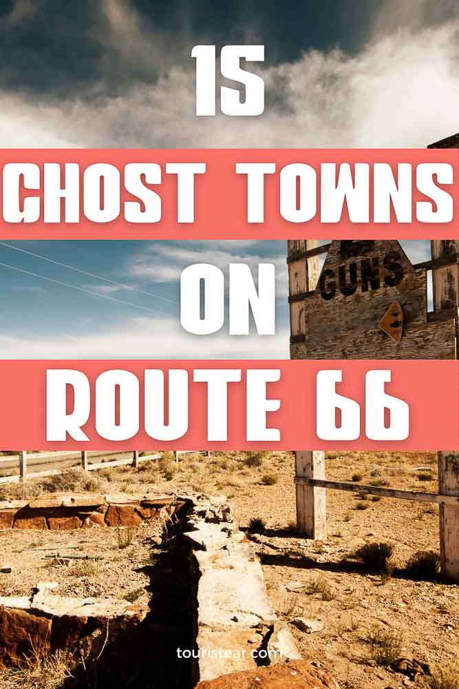 Ghost Towns on US Route 66 you must visit