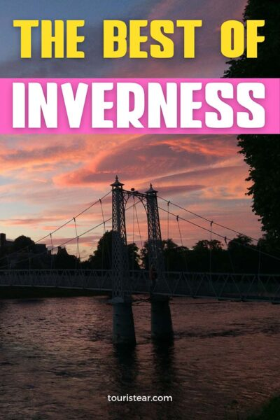 The best things to do in Inverness
