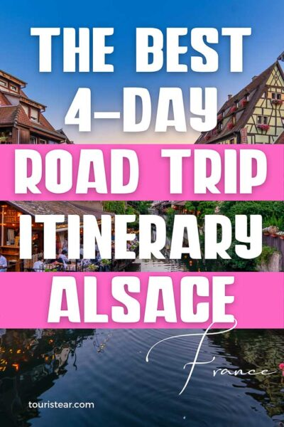 The best 4-day itinerary in Alsace