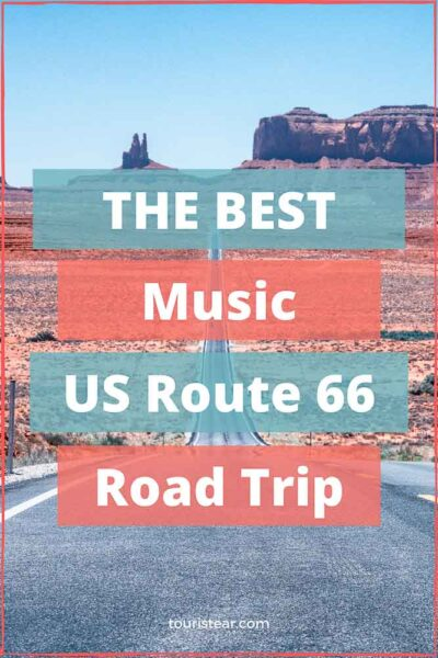 Music to travel on US Route 66